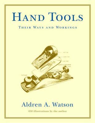 Hand Tools - Watson, Aldren A