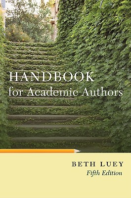 Handbook for Academic Authors - Luey, Beth