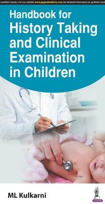 Handbook for History Taking and Clinical Examination in Children - Kulkarni, M. L.