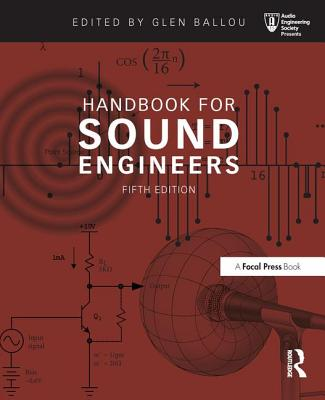 Handbook for Sound Engineers - Ballou, Glen (Editor)