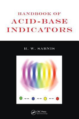 Handbook of Acid-Base Indicators - Sabnis, R W