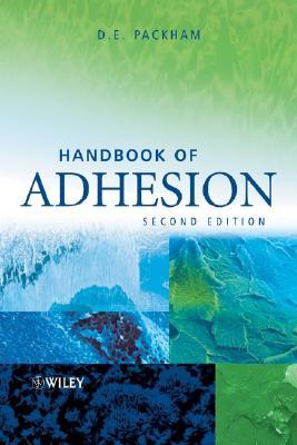 Handbook of Adhesion - Packham, D E (Editor)