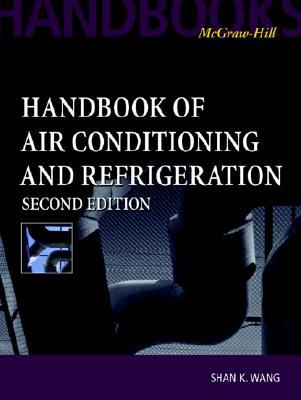 Handbook of Air Conditioning and Refrigeration - Wang, Shan K