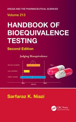 Handbook of Bioequivalence Testing, Second Edition - Niazi, Sarfaraz K