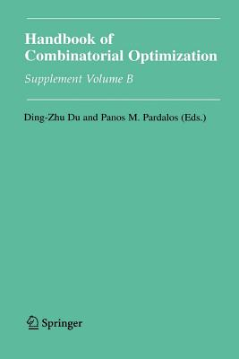 Handbook of Combinatorial Optimization: Supplement Volume B - Du, Ding-Zhu