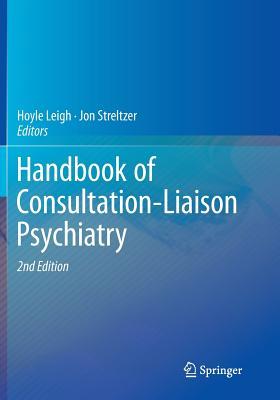 Handbook of Consultation-Liaison Psychiatry - Leigh, Hoyle (Editor)