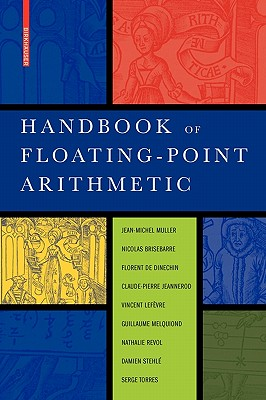 Handbook of Floating-Point Arithmetic - Muller, Jean-Michel