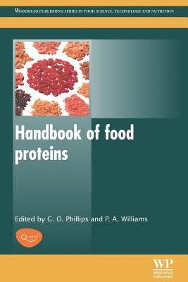 Handbook of Food Proteins - Phillips, Glyn O (Editor), and Williams, P a (Editor)