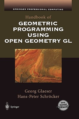 Handbook of Geometric Programming Using Open Geometry Gl - Glaeser, Georg