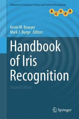 Handbook of Iris Recognition - Bowyer, Kevin W. (Editor), and Burge, Mark J. (Editor)