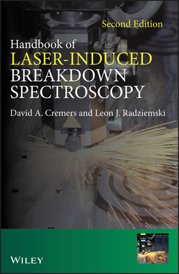 Handbook of Laser-Induced Breakdown Spectroscopy - Cremers, David A., and Radziemski, Leon J.