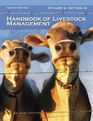 Handbook of Livestock Management - Battaglia, Richard A