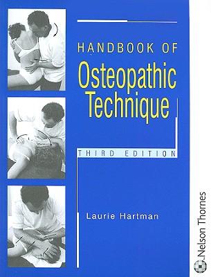 Handbook of Osteopathic Technique - Hartman, Laurie