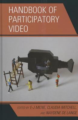 Handbook of Participatory Video - Milne, E-J Ph D