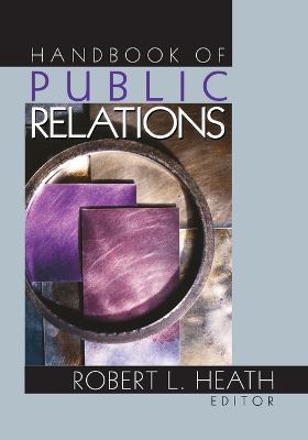 Handbook of Public Relations - Heath, Robert L, Dr. (Editor)