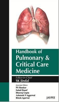 Handbook of Pulmonary and Critical Care Medicine - Jindal, S. K. (Editor)