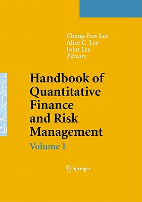 Handbook of Quantitative Finance and Risk Management - Lee, Cheng-Few (Editor), and Lee, Alice C (Editor), and Lee, John (Editor)