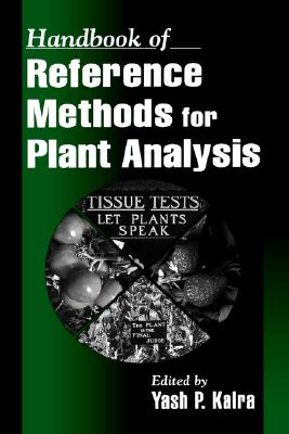Handbook of Reference Methods for Plant Analysis - Soil & Plant Analysi