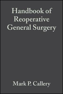 Handbook of Reoperative General Surgery - Callery, Mark P (Editor)