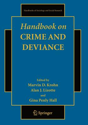 Handbook on Crime and Deviance - Krohn, Marvin D (Editor)