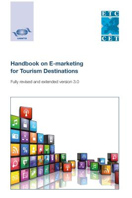 Handbook on e-marketing for tourism destinations - World Tourism Organization