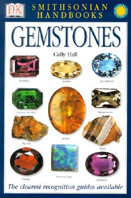 Handbooks: Gemstones: The Clearest Recognition Guide Available - Hall, Cally