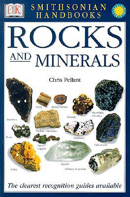 Handbooks: Rocks and Minerals: The Clearest Recognition Guide Available - Pellant, Chris