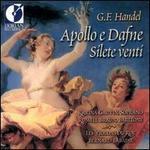 Handel: Apollo e Dafne & Silete venti