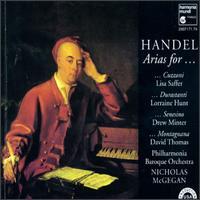 Handel: Arias for Cuzzoni, Durastanti, Senesino, Montagnana - David Thomas (bass); Drew Minter (vocals); Judith Linsenberg (recorder); Lisa Saffer (soprano);...