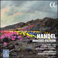 Handel: Brockes-Passion - Alex Potter (vocals); Alex Potter (alto); Arcangelo; David Allsopp (alto); Jonathan Cohen (harpsichord);...