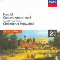 Handel: Concerti Grossi, Op. 6 - Daniel Stepner (violin); Linda Quan (violin); Myron Lutzke (cello); Stanley Ritchie (violin); Handel & Haydn Society;...