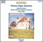 Handel: Famous Organ Concertos