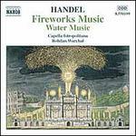 Handel: Fireworks Music; Water Music