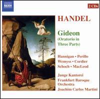 Handel: Gideon - Barbara Hannigan (soprano); David Cordier (counter tenor); Knut Schoch (tenor); Linda Perillo (soprano);...