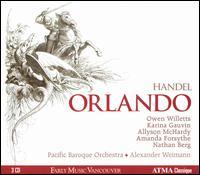 Handel: Orlando - Allyson McHardy (mezzo-soprano); Amanda Forsythe (soprano); Karina Gauvin (soprano); Nathan Berg (bass);...