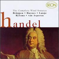 Handel: The Complete Wind Sonatas - Anner Bylsma (cello); Bob van Asperen (harpsichord); Bob van Asperen (organ); Bruce Haynes (oboe); Frans Brüggen (recorder);...