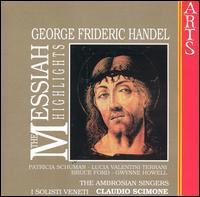 Handel: The Messiah (Highlights) - Bruce Ford (tenor); Gwynne Howell (bass); I Solisti Veneti; Lucia Valentini Terrani (vocals);...