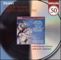 Handel: Water Music; Fireworks Music - English Baroque Soloists; John Eliot Gardiner (conductor)