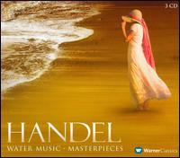 Handel: Water Music - Masterpieces - Anner Bylsma (cello); Felicity Lott (soprano); Felicity Palmer (soprano); Frans Brüggen (recorder);...