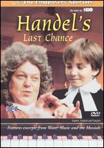 Handel's Last Chance - Milan Cheylov