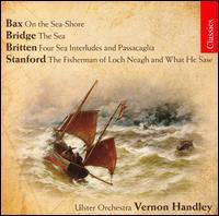 Handley Conducts Bax, Bridge, Britten & Stanford - Ulster Orchestra; Vernon Handley (conductor)
