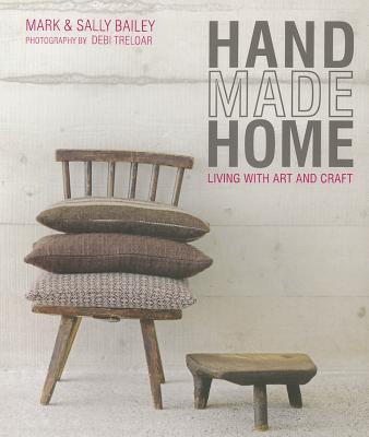 Handmade Home - Bailey, Mark, and Bailey, Sally