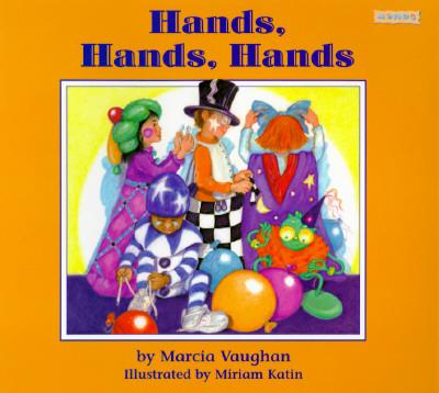 Hands, Hands, Hands - Vaughan, Marcia
