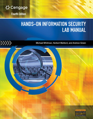 Hands-On Information Security Lab Manual - Whitman, Michael E