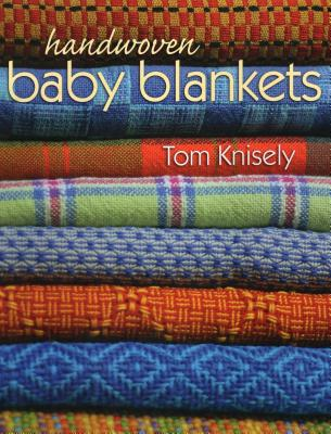 Handwoven Baby Blankets - Knisely, Tom