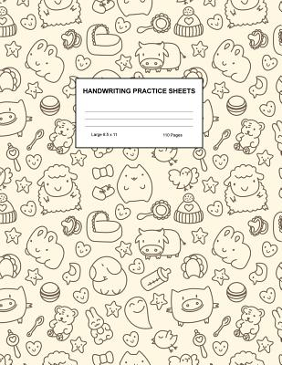 Handwriting Practice Sheets: Cute Blank Lined Paper Notebook for Writing Exercise and Cursive Worksheets - Perfect Workbook for Preschool, Kindergarten, 1st, 2nd, 3rd and 4th Grade Kids - Product Code A4 8311 - Montes, Talia