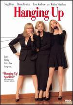 Hanging Up - Diane Keaton