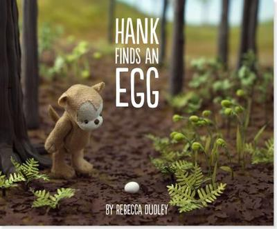 Hank Finds an Egg - Dudley, Rebecca
