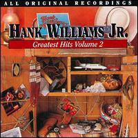 Hank Williams, Jr.'s Greatest Hits, Vol. 2 - Hank Williams, Jr.