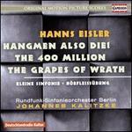 Hanns Eisler: Hangmen Also Die!; The 400 Million; The Grapes of Wrath